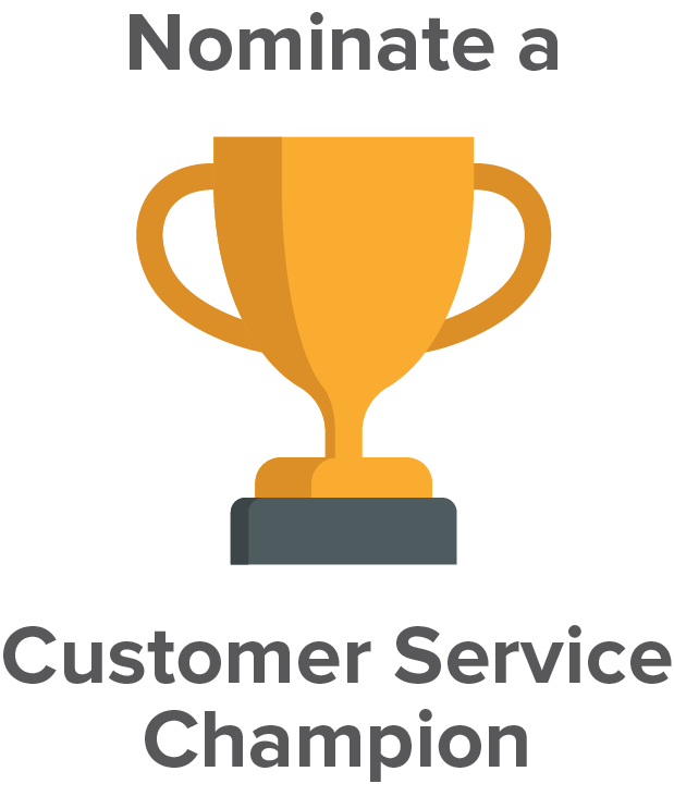 Graphic depicting a trophy and the text Nominate a Customer Service Champion.